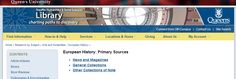 Queen's University Library, Kingston, Ontario, Canada quoting EHPS under European History: Primary Sources - General Collections