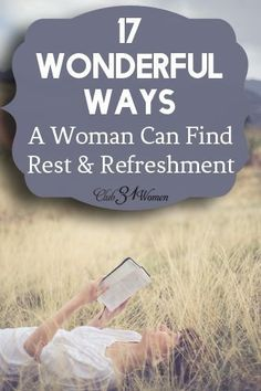 Do you ever find yourself poured out? Run-down and done in? Here are 17 creative ways that you can be renewed and refreshed today! 17 Wonderful Ways a Woman Can Find Rest & Refreshment ~ Club31Women
