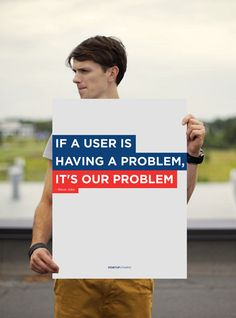 """Poster """"If user is having a problem, it's our problem"""" Steve Jobs by Startup Vitamins on The Bazaar Startup Office, Startup Quotes, Office Artwork, Thick Skin, Customer Experience, User Experience, Motivational Posters, Steve Jobs, Business Marketing"""