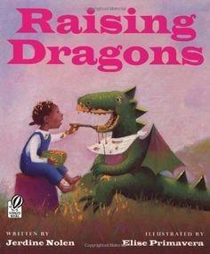Raising Dragons by Jerdine Nolen http://www.amazon.co.uk/dp/0152165363/ref=cm_sw_r_pi_dp_dZBBub0QK4WZX