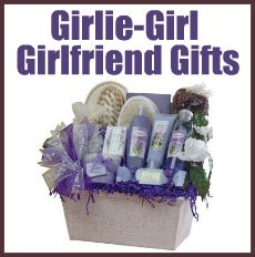 Girlie-Girl Girlfriend Gifts, gift ideas for women, birthday gifts, holidays, just because days!