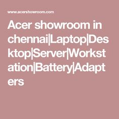 Acer showroom in chennai Acer Laptop Price, Laptop Price List, Acer Desktop, Laptop Store, Chennai, Showroom, Fashion Showroom
