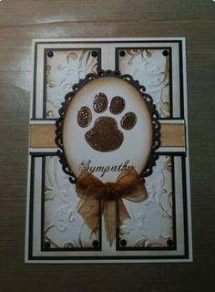 Dog Sympathy Card - I love this! I see the same pet sympathy card over and over again in the stores // going to make a couple of these and keep them on hand Pop Up Card, Pet Sympathy Cards, Cat Cards, Get Well Cards, Animal Cards, Card Sketches, Thing 1, Card Tags, Creative Cards