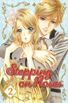 Stepping On Roses, Vol. 2, 2010 The New York Times Best Sellers Manga Graphic Books winner, Rinko Ueda #NYTime #GoodReads #Books