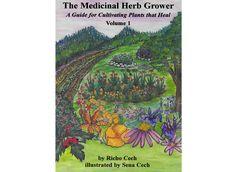 Mountain Rose Herbs: The Medicinal Herb Grower