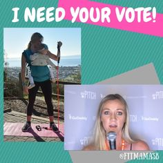 Hey friends! I have a favor to ask! I entered a contest by pitching my idea of creating a 'babywearing workout program' for new moms.  I got CHOSEN as one of the top 20 finalists and could use your VOTE to help me win! Just click the link and vote now. Please PIN this and SHARE to spread the word. :)  Would love to get the opportunity to make this idea a big time reality. Thank you so much!