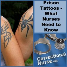 Prison Tattoos - What Nurses Need to Know  Tattoos have been a part of prison culture for some time. Prison tattoos are most often obtained to identify allegiance to a particular gang. Tattoos (called Tats or Ink) can also identify skills, specialties, or convictions.  Tattooing is usually forbidden in the prison system, making it a daring task, as well as making it a potentially dangerous one.