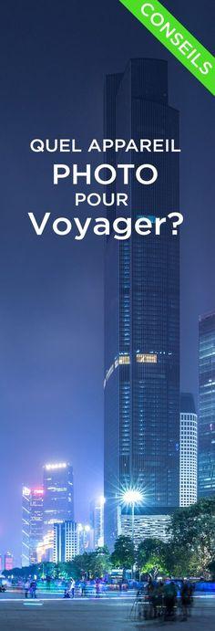 Quel appareil photo pour voyager? - Voyage Tips