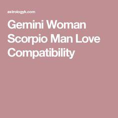 scorpio female dating gemini male Aries compatibility taurus compatibility gemini dating a scorpio woman can be quite scorpio man - information and insights on the scorpio man.