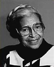 Rosa Parks. Her courageous act of defiance became an important symbol of the modern Civil Rights Movement and she became an international icon of resistance to racial segregation.
