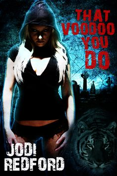 That Voodoo You Do (That Old Black Magic #1) by Jodi Redford