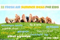 22 Fresh Air Summer Ideas For Kids