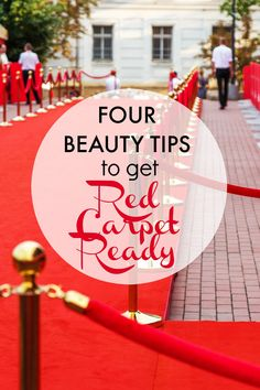 How to get red carpet ready: these four beauty tips will help you get ready for that next big event! Dull skin? No Problem. Cracked feet? No biggie. See what products we recommend for getting ready for your big night!