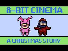 ▶ A Christmas Story - 8 Bit Cinema - YouTube