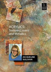 Acrylics: Textures, Layers and Metallics with Jacqueline Sullivan | http://ccpvideos.com/products/jcs1d |Learn the unlimited possibilities of collage with Jacqueline Sullivan. Learn the proper way to layer tissue, cheesecloth and aluminum and which medium to use for each texture. Jacqueline clearly explains the differences between Golden mediums. In addition to stencils and metallics, she incorporates everyday household items. This DVD is perfect for collage artists of any level and style.