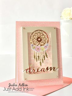 follow your dreams, stampin up, dream catcher card