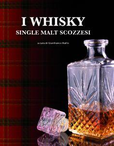 I WHISKY SINGLE MALT SCOZZESI Título Original: Single Malt & Scotch Whisky Autor: Daniel Lerner Tradutor: Imma Garcia Orriols Editora: Könemann 288 páginas