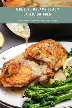 Creamy Lemon Garlic Chicken confessionsofacleanfoodie : Easy and delicious creamy lemon garlic chicken thighs make the perfect weeknight dinner. Serve it up with crisp vegetables or cauliflower rice for a complete meal. Lemon Garlic Chicken Thighs, Lemon Garlic Sauce, Paleo Chicken Thighs, Chicken Breasts, Paleo Whole 30, Whole 30 Recipes, Whole 30 Chicken Recipes, Clean Eating Snacks, Healthy Eating