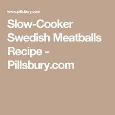 Slow-Cooker Swedish Meatballs Recipe - Pillsbury.com