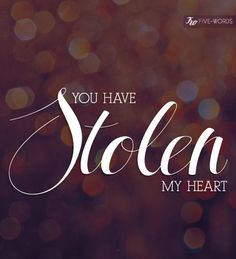 """""""You Have Stolen My Heart."""" - Dashboard Confessional #quote #lovequote"""