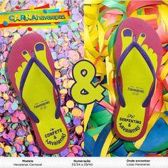 Havaianas lançou a sua coleção especial de carnaval. As Sandálias se dividem entre Beijo e Abraço, Confete e Serpentina e Batucada e Alegria. Confira