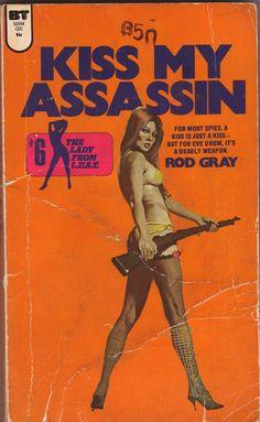 Kiss My Assassin by Rod Gray | pulp cover art sexy girl gun paperback