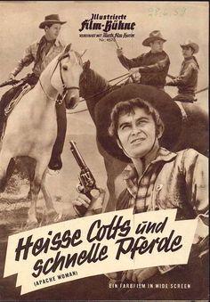 Illustrierte Film-Bühne Nr. 4570 - Heisse Colts und schnelle Pferde (Apache woman)