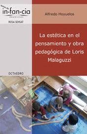 La estética en el pensamiento y obra pedagógica de Loris Malaguzzi
