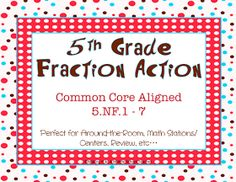 Making It As A Middle School Teacher: Math Monday ~ 5th Grade Fraction Action