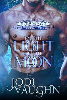 BY THE LIGHT OF THE MOON: RISE OF THE ARKANSAS WEREWOLVES by Jodi Vaughn http://smile.amazon.com/dp/B00QZM952G/ref=cm_sw_r_pi_dp_.Ldmwb1ZG97E9