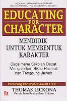 EDUCATING FOR CHARACTER (Mendidik Untuk Membentuk Karakter), Thomas Lickona