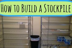 Learn how to easily Build a Stockpile a little at a time. Includes a Free Printable Stockpile Grocery List. Ways To Save Money, Money Tips, Money Saving Tips, Emergency Preparedness, Survival, Coupon Stockpile, Finance, Extreme Couponing, Couponing 101