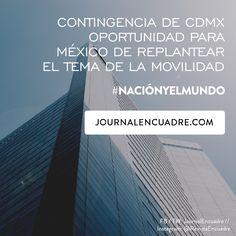 Revista Encuadre » Contingencia de la #CDMX oportunidad para replantear la movilidad