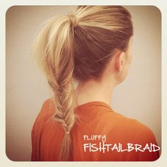 fluffy fishtail braid...Yet another beauty site