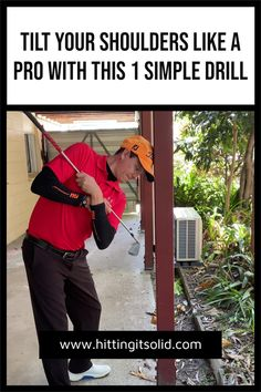 Hitting It Solid shares with you 1 simple drill to tilt your shoulders like a pro and play better golf.