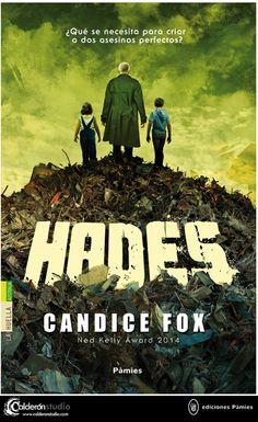 Ilustración y diseño de cubierta que he realizado para la novela HADES de Candice Fox. Edita Ediciones Pàmies.