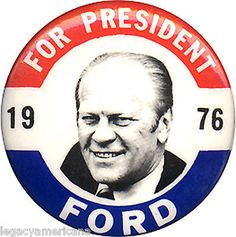 1976-Gerald-Ford-FOR-PRESIDENT-Campaign-Button-2879