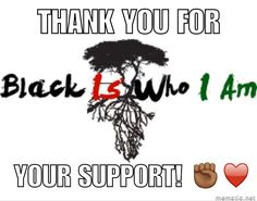 Thank you all for the love! ♥️✊🏾💪🏾 BLACK IS WHO I AM loves you all! Black people will rise again!! #BlackIsWhoIAm #BlackHistoryMonth #blacklivesmatter #knowthyself #lovethyself #africanpride #africa #problack #blackart #blacklove #blackisbeautiful...