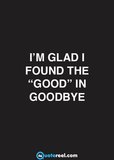 "The ""good"" in goodbye"