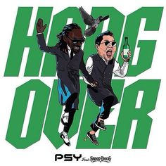 PSY Hangover Feat. Snoop Dogg (MP3 Download Free) [K2Ost] | K2Ost