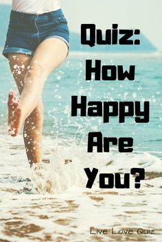 How happy are you really? Take this quiz to find out! Love Quiz, Love Test, Quizzes Funny, Random Quizzes, Best Friend Quiz, Fun Quizzes To Take, Playbuzz Quizzes, Personality Quizzes, Best Blogs
