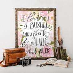 I Love You a Bushel and a Peck and a Hug Around The Neck Wall Art, Printable Art PDF JPEG - Wedding decor, Girl Nursery Art - Home Decor #ad