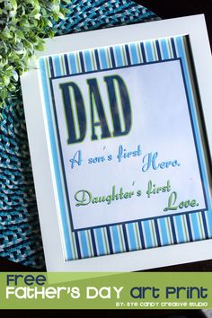 DAD - Father's Day FREE art print @eyecandycreate #fathersday #dadsday #artprint #freebie