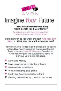 Join My Avon Team Today! Go to www.startavon.com and enter ytabares-pena in the reference code. Or you can inbox or call me at 956-521-4588 Hope to hear from you soon...