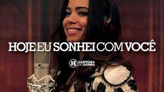 50+ VIDEOS  PLAY ALL Mix - Harmonia do Samba feat Anitta - Hoje Eu Sonhei Com Você (Vídeo Oficial)