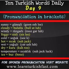Day Weather in Turkish. Learn Turkish Fast with ten Turkish words everyday. Turkish lessons for… Learn Turkish Language, Learn A New Language, How To Learn Turkish, Sms Language, Spanish Language, Learning Languages Tips, Turkish Lessons, Grammar Tips, Study Notes