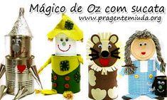 Personagens do Mágico de Oz com sucata | Pra Gente Miúda