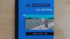"""""""LA EDUCACIÓN NO ES UNA PREPARACIÓN PARA LA VIDA, ES VIDA"""" Entrevista a Maite Larrauri sobre su libro """"La educación según John Dewey"""" #JohnDewey visto por #MaiteLarrauri y #Max ---> Aprender Colaborando Blog John Dewey, Teaching Tools, Books, Interview, Book, History, Life, Livros, Libros"""
