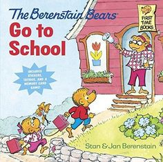 The Berenstain Bears Go to School First Time Books