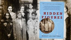 Hidden Figures Book by Margot Lee Shetterly